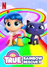 Search netflix True: Rainbow Rescue