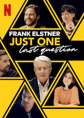 Search netflix Frank Elstner: Just One Last Question
